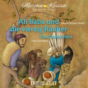 Ali Baba und die 40 Räuber/Das Zauberpferd