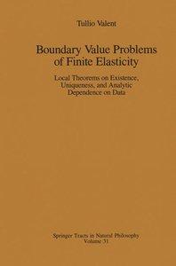 Boundary Value Problems of Finite Elasticity