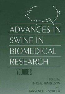 Advances in Swine in Biomedical Research