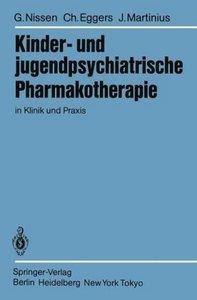 Kinder- und jugendpsychiatrische Pharmakotherapie in Klinik und