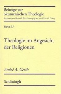 Theologie im Angesicht der Religionen