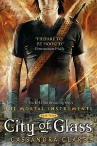 The Mortal Instruments 3. City of Glass