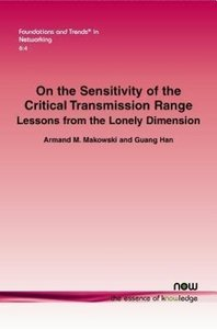 On the Sensitivity of the Critical Transmission Range