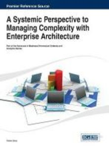 A Systemic Perspective to Managing Complexity with Enterprise Ar
