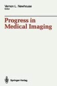 Progress in Medical Imaging