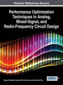 Performance Optimization Techniques in Analog, Mixed-Signal, and
