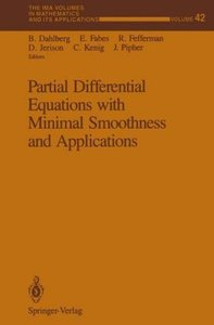 Partial Differential Equations with Minimal Smoothness and Appli