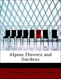 Alpine Flowers and Gardens