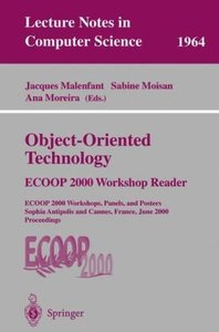 Object-Oriented Technology: ECOOP 2000 Workshop Reader