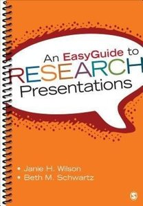 An EasyGuide to Research Presentations
