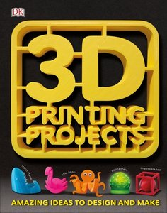 3D Printing Projects