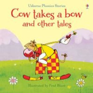 Cow Takes a Bow and Other Tales