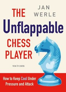 The Unflappable Chess Player: How to Keep Cool Under Attack