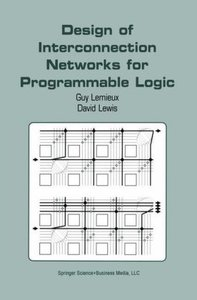 Design of Interconnection Networks for Programmable Logic