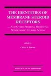The Identities of Membrane Steroid Receptors