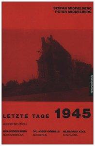 Letzte Tage 1945