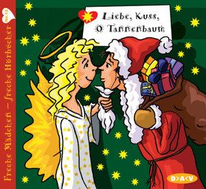 Liebe, Kuss, O Tannenbaum/CD
