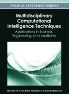 Multidisciplinary Computational Intelligence Techniques: Applica
