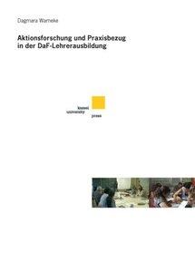 Warneke, D: Aktionsforschung und Praxisbezug in der DaF-Lehr