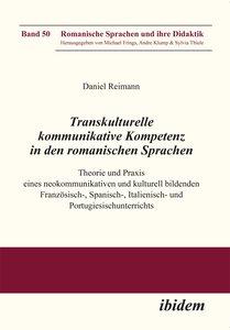 Transkulturelle kommunikative Kompetenz in den romanischen Sprac