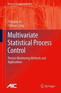 Multivariate Statistical Process Control