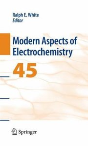 Modern Aspects of Electrochemistry, No. 45