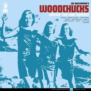 Woodchucks-Cruisin\' For Surf Bunnies