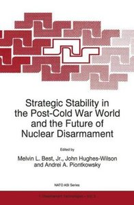 Strategic Stability in the Post-Cold War World and the Future of