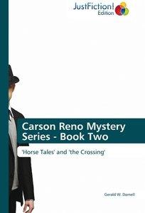 Carson Reno Mystery Series - Book Two