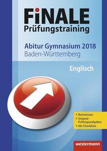 Finale Prüfungstraining 2018 - Abitur Baden-Württemberg, Englisc