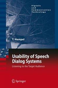 Usability of Speech Dialog Systems