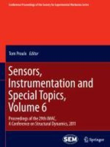 Sensors, Instrumentation and Special Topics, Volume 6