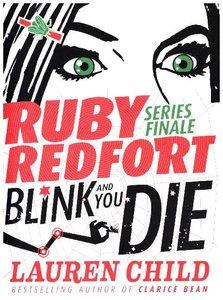 Ruby Redfort 06. Blink and You Die