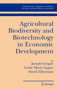 Agricultural Biodiversity and Biotechnology in Economic Developm