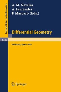 Differential Geometry, Peniscola 1985