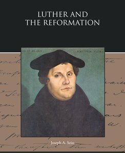 Luther and the Reformation