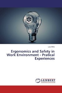 Ergonomics and Safety in Work Environment - Pratical Experiences