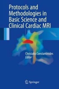 Protocols and Methodologies in Basic Science and Clinical Cardia