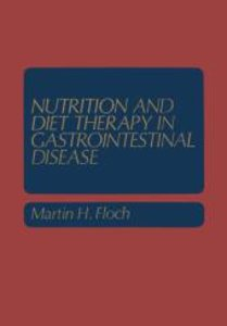 Nutrition and Diet Therapy in Gastrointestinal Disease