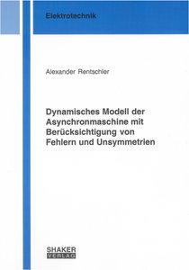 Dynamisches Modell der Asynchronmaschine mit Berücksichtigung vo