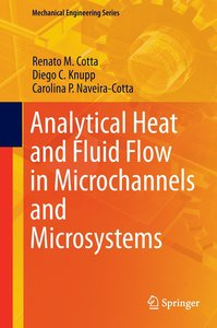 Heat and Fluid Flow in Microchannels and Microsystems