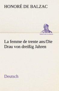 La femme de trente ans./Die Drau von dreißig Jahren. German