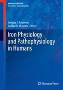 Iron Physiology and Pathophysiology in Humans