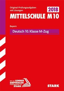 Abschlussprüfung Mittelschule M10 Bayern 2018 - Deutsch