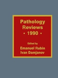 Pathology Reviews . 1990
