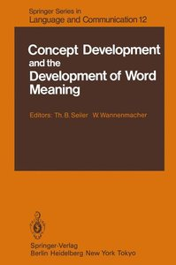 Concept Development and the Development of Word Meaning