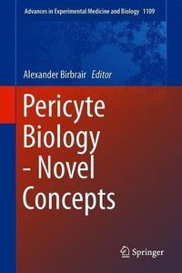Pericyte Biology - Novel Concepts
