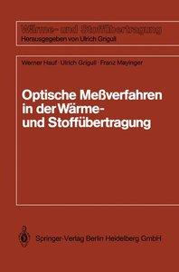 Optische Meßverfahren der Wärme- und Stoffäbertragung