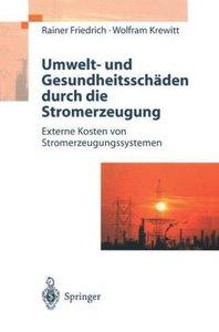 Umwelt- und Gesundheitsschäden durch die Stromerzeugung