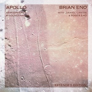Apollo: Atmospheres And Soundtracks (Extended)
